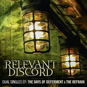 Days of Deferment & the Refrain EP