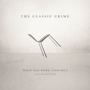 What Was Done Vol. 1: A Decade Revisited
