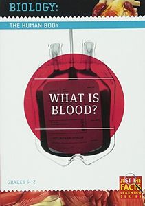 Biology of the Human Body: What Is Blood