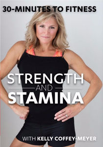 30 Minutes to Fitness: Strength and Stamina
