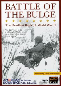 The Battle of the Bulge: WWII's Deadliest Battle (American Experience)