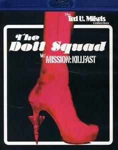 The Doll Squad /  Mission Killfast