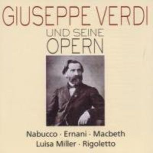 Verdi & His Operas: Nabucco Ernani 1 /  MacBeth