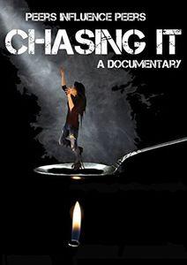 Chasing It