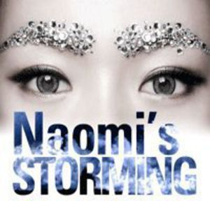 Naomi's Storming [Import]