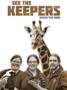 See the Keepers:  Inside the Zoo