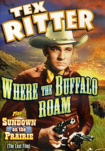 Tex Ritter Double Feature: Where the Buffalo Roam