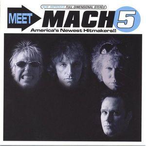 Meet Mach 5