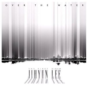 Over the Water [Import]