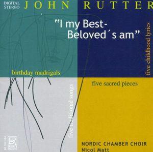 Choral Works: I My Best Beloved's Am