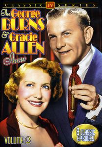 The George Burns and Gracie Allen Show: Volume 2
