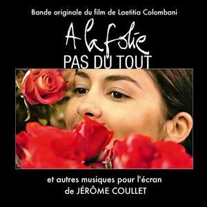 A La Folie Pas Du Tout (Original Soundtrack) [Import]