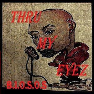 Thru My Eyez