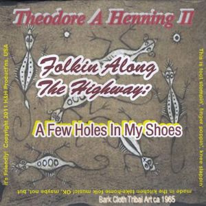 Folkin Along the Highway: A Few Holes in My Shoes