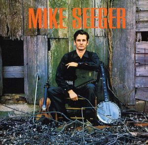 Mike Seeger [Import]