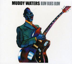 Blow Blues Blow