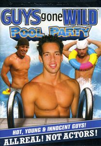 Guys Gone Wild: Pool Party