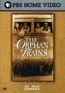 The Orphan Trains (American Experience)