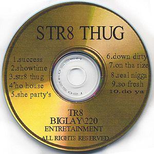 STR8 Thug