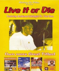Live It or Die - Foaturing Acclaimed Iridologist