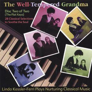Well-Tempered Grandma: Disk 2 of 2: The Flat Keys