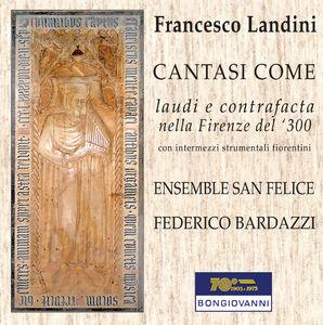 Francesco Landini: Lauds & Contrafacts in 14th Century