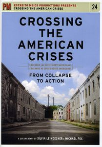 Crossing the American Crises: From Collapse to Action