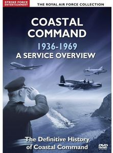 Coastal Command 1936-69: A Service Overview [Import]