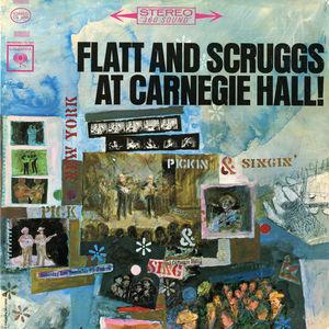 Flatt & Scruggs  At Carnegie Hall: Complete Concert