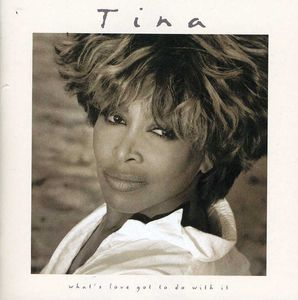 What's Love Got to Do with ( Turner, Tina ) (Original Soundtrack)