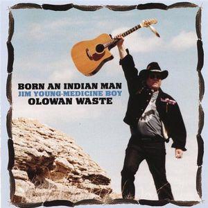 Born An Indian Man