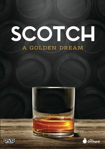 Scotch: A Golden Dream