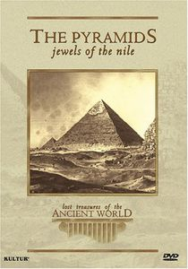 Lost Treasures of the Ancient World: The Pyramids