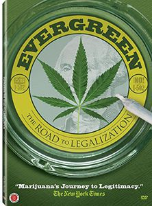 Evergreen: The Road to Legalization