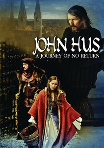 John Hus: Journey of No Return