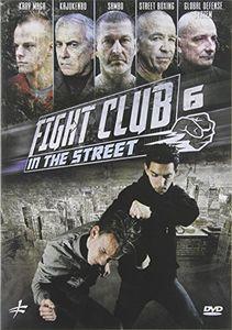 Fight Club in the Street 6: Krav Maga - Street