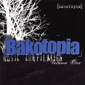 Bakotopia Music Compilation 1 /  Various