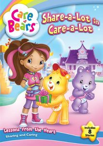 Care Bears: Share-A-Lot in Care-A-Lot