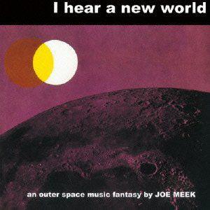 I Hear a New World [Import]