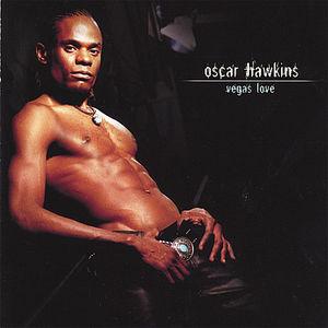 Oscar Hawkins Vegas Love