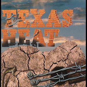 In the Texas Heat