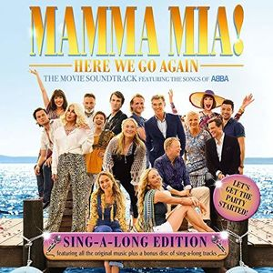Mamma Mia! Here We Go Again: Sing Along Edition (Original Soundtrack) , ABBA