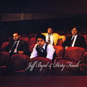 Jeff Byrd & Dirty Finch