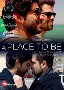 A Place To Be (En Algun Lugar)