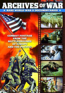 WWII - Archives of War: Rare World War II Documentaries, 1942-1951