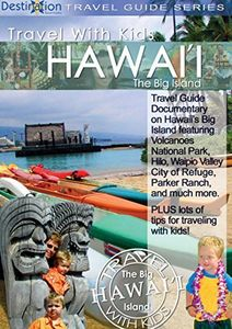 Travel With Kids - Hawaii - Big Island