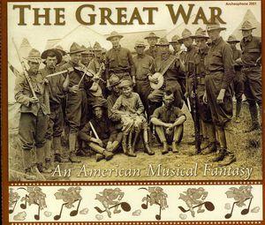 Great War: An American Musical Fantasy /  Various