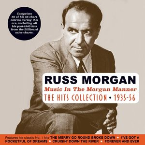 Music In The Morgan Manner: Hits Collection 1935-56