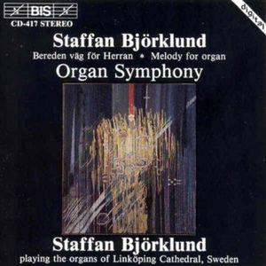 Organ Symphony /  Swedish Psalm 43 Choral Fantasy