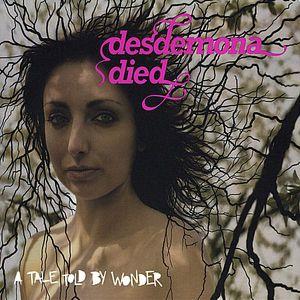 Desdemona Died
